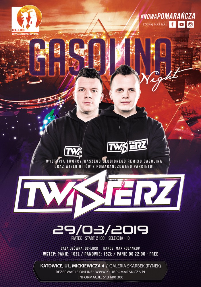 GASOLINA NIGHT - TWISTERZ LIVE