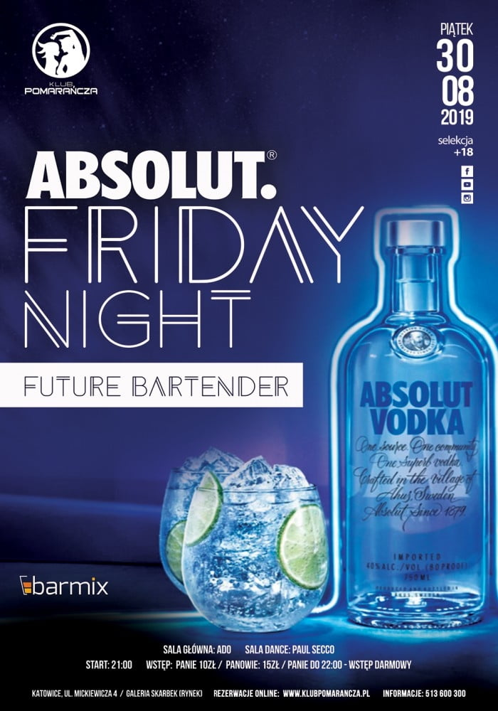 ABSOLUT FRIDAY NIGHT