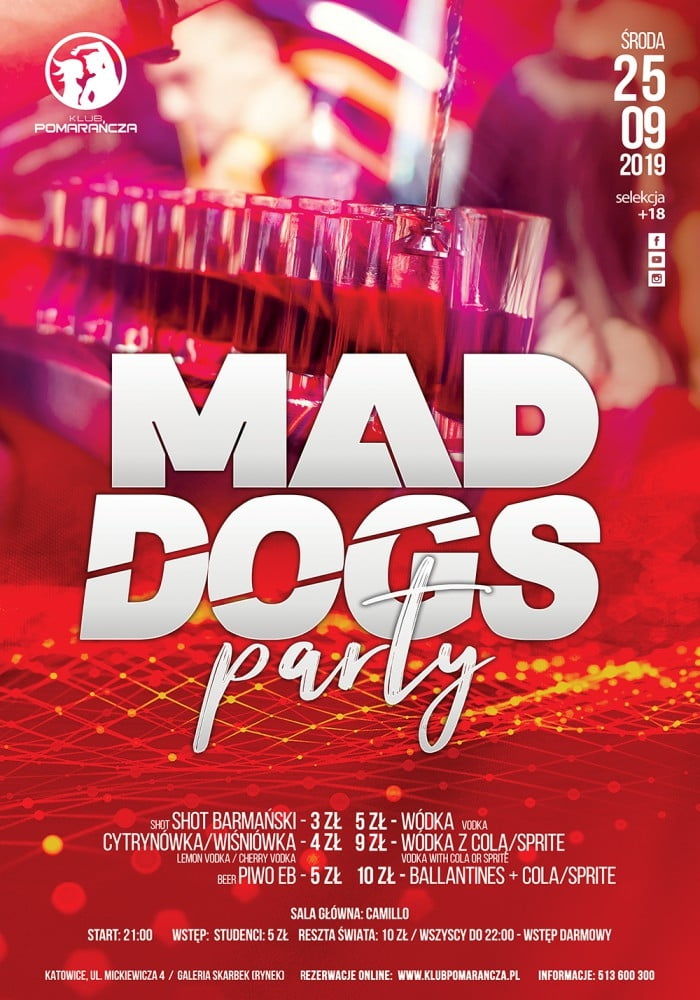 MAD DOGS PARTY