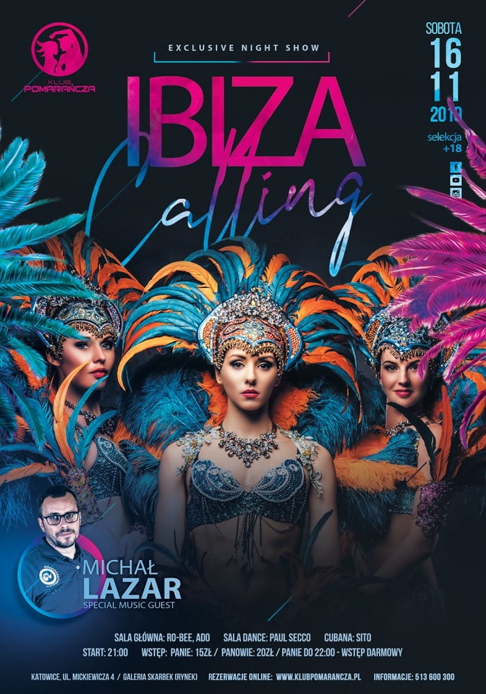 IBIZA CALLING - MICHAŁ LAZAR I EXCLUSIVE NIGHT SHOW